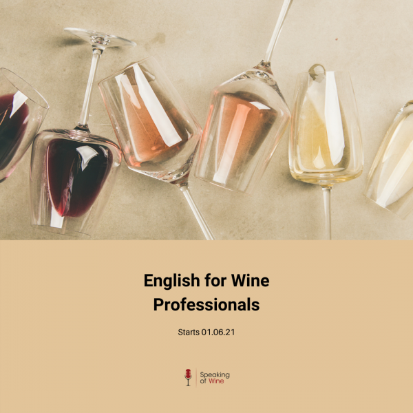 English for wine professionals by Speaking of Wine